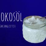 Kokosöl: Ein Allrounder im Langzeittest